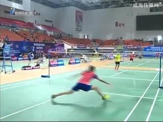 2017年山东省羽毛球锦标赛在文登开赛